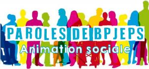 Paroles de BPJEPS ANimation sociale ADMJC42